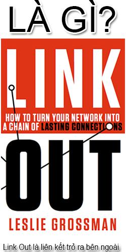 Link Out Là Gì? Tìm Hiểu Link Out Là Gì?