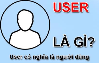 Ưu điểm và nhược điểm của USER trong bảo mật thông tin?
