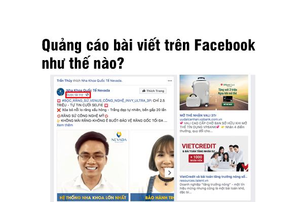 Quảng cáo bài viết fanpage trên Facebook như thế nào?