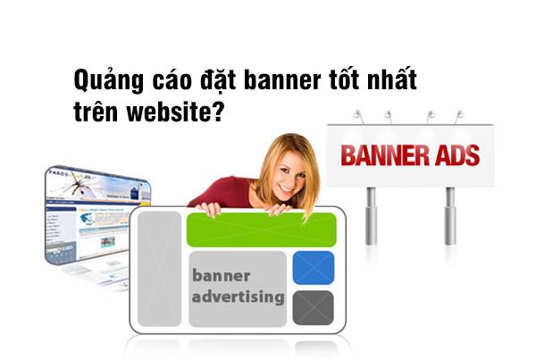 Quảng cáo đặt banner tốt nhất trên website?