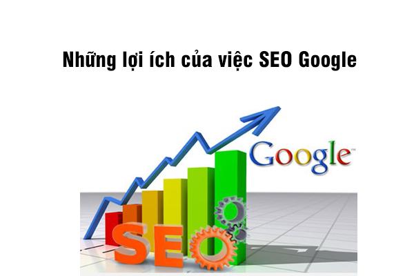 Những lợi ích của SEO Google?