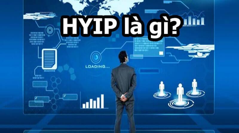 HYIP là gì? Những ý nghĩa của HYIP
