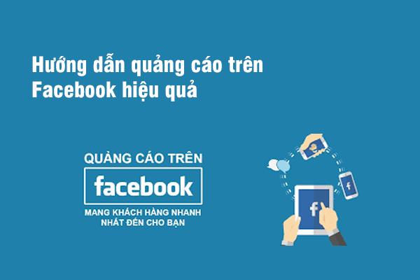 Hướng dẫn tạo quảng cáo trên Facebook hiệu quả?