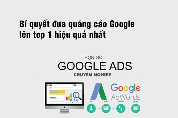 Bí quyết đưa quảng cáo Google Ads lên tốp 1 hiệu quả nhất?