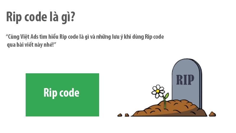 Rip code là gì và những lưu ý khi dùngRip code?