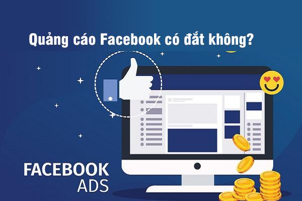 Quảng cáo Facebook có đắt không?