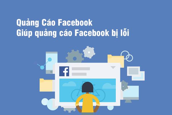 Quảng Cáo Facebook | Giúp quảng cáo Facebook bị lỗi