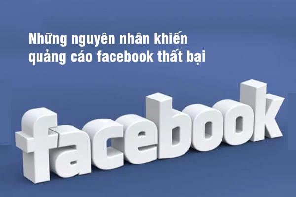 Những nguyên nhân khiến quảng cáo Facebook thất bại