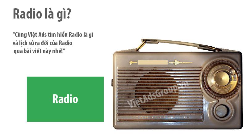 Radio là gì và lịch sử ra đời của Radio?