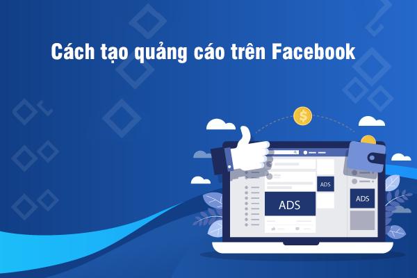 Cách tạo quảng cáo trên Facebook