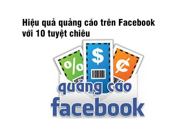 Hiệu quả quảng cáo trên Facebook với 10 tuyệt chiêu