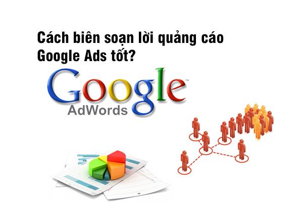 Cách biên soạn lời quảng cáo Google Ads tốt?