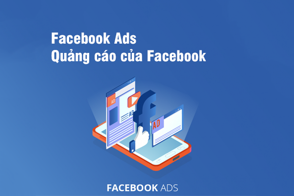 Facebook Ads | Quảng cáo của Facebook