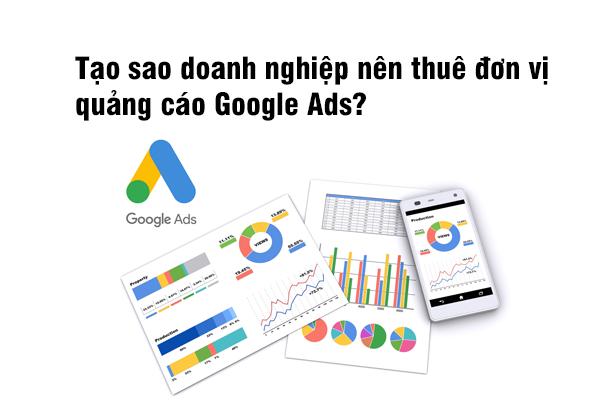 Tạo sao doanh nghiệp nên thuê đơn vị quảng cáo Google Ads?