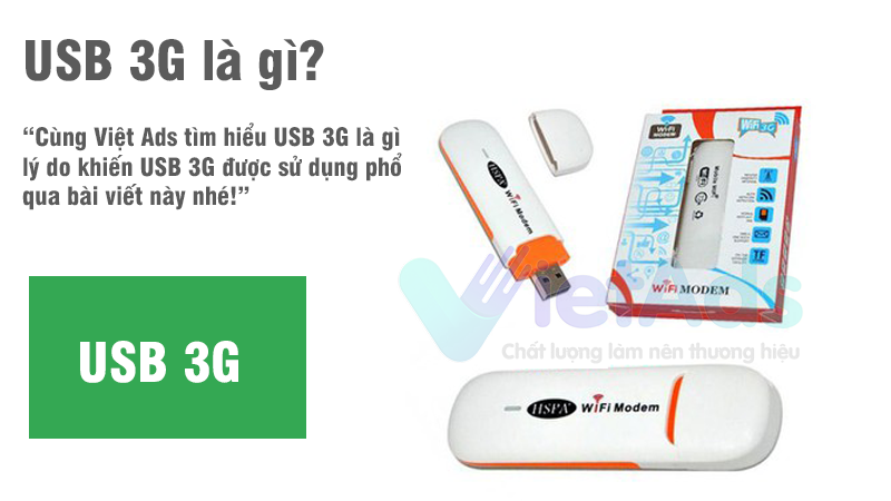 USB 3G là gì và lý do khiến USB 3G được sử dụng phổ biến?