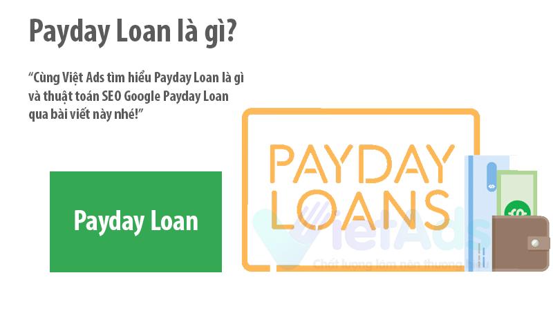 Payday Loan là gì và thuật toán SEO Google Payday Loan?