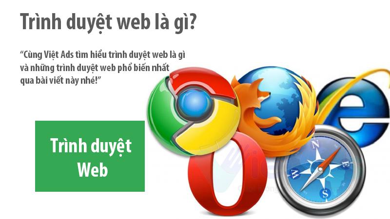 Trình duyệt web là gì và những trình duyệt web phổ biến?