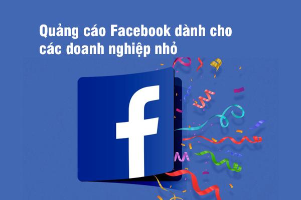 Quảng cáo Facebook dành cho các doanh nghiệp nhỏ