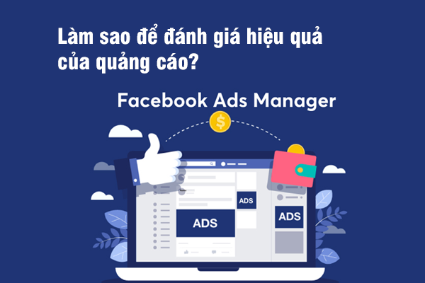 Làm sao để đánh giá hiệu quả của quảng cáo?