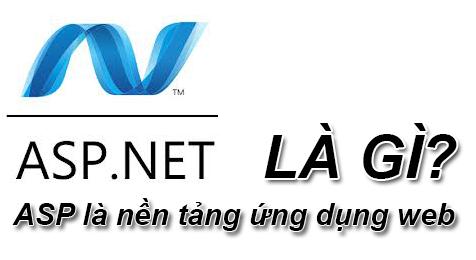 ASP.Net Là Gì? Khái Niệm ASP.Net Là Gì?