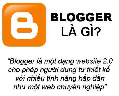 Blogger Là Gì? Khái Niệm Blogger Là Gì?