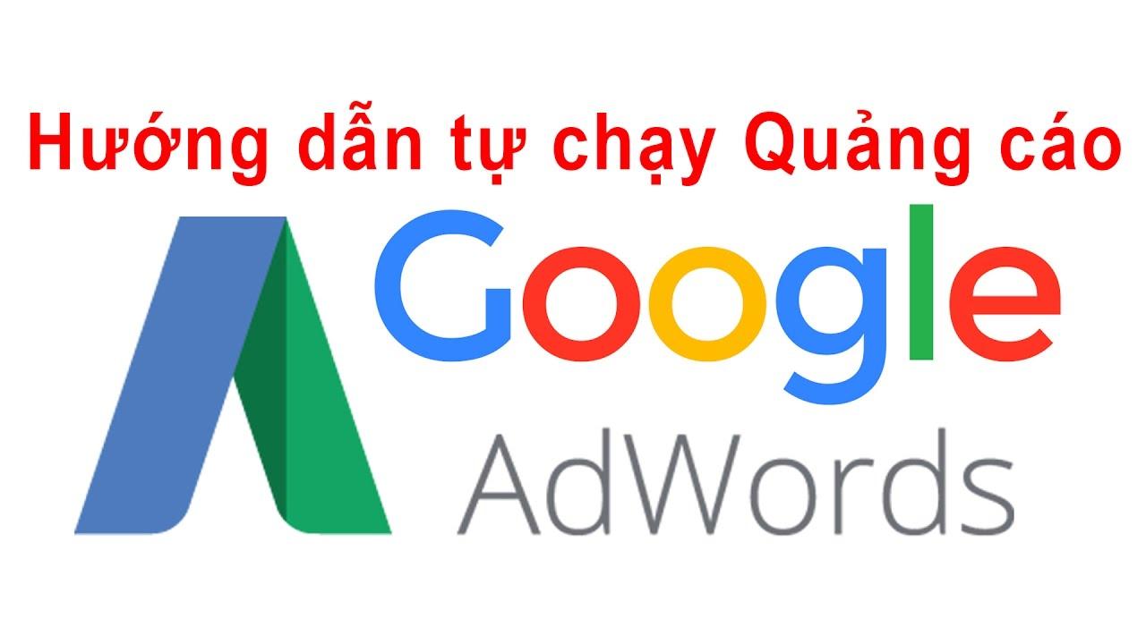 Cách Chạy Quảng Cáo Google đống đa Mới Nhất
