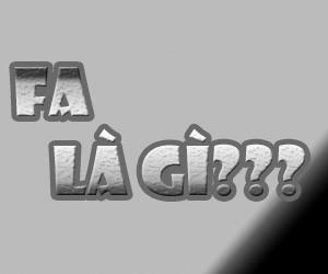 FA Là Gì? Tìm Hiểu Về FA Là Gì?
