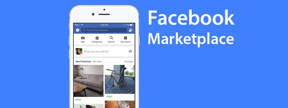 Facebook Marketplace Là Gì? Tìm Hiểu Về Facebook Marketplace Là Gì?
