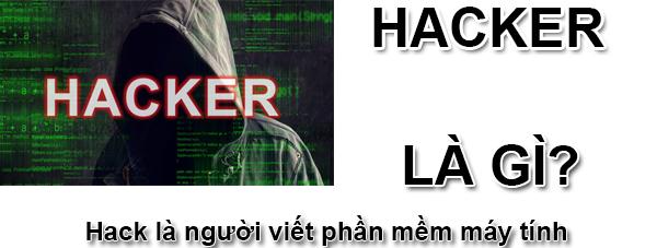 Hacker Là Gì? Tìm Hiểu Hacker Là Gì?