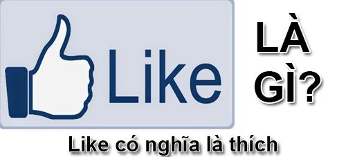 Like Là Gì? Khái Niệm Về  Like Là Gì?