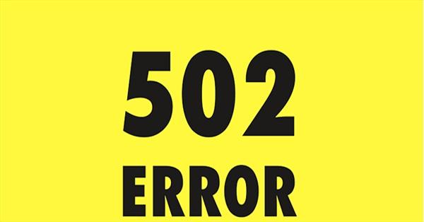 Lỗi 502 Bad Gateway Là Gì? Tìm Hiểu Về Lỗi 502 Bad Gateway Là Gì?