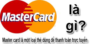 Mastercard Là Gì? Tìm Hiểu Mastercard Là Gì?