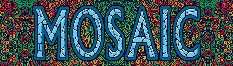 Mosaic Là Gì? Tìm Hiểu Về Mosaic Là Gì?