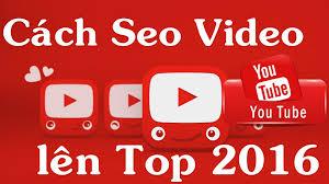 Những Cách Giúp Bạn SEO Youtube Hiệu Quả?