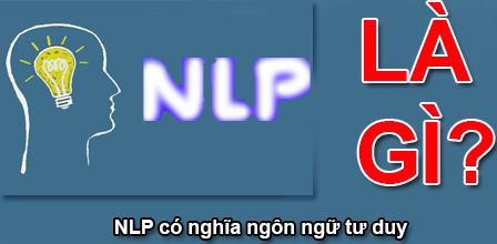 NLP Là Gì? Tim Hiểu Về NLP Là Gì?