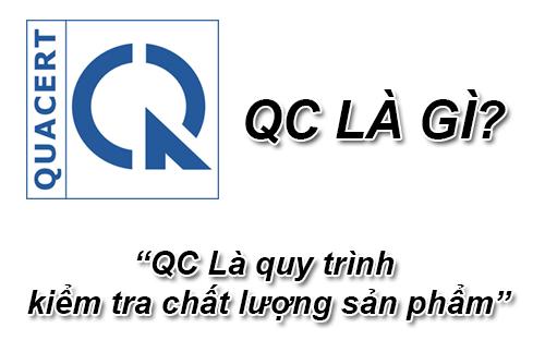 QC Là Gì? Khái Niệm QC Là Gì?