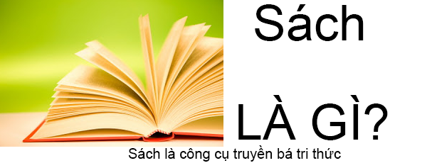 Sách Là Gì? Lợi Ích Của Việc Đọc Sách Đúng Cách?