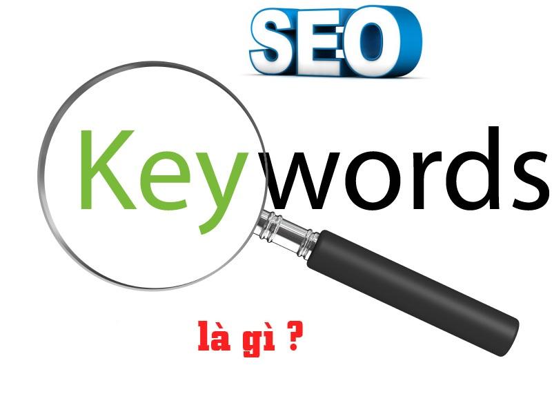 Seo Keyword Là Gì? Tìm Hiểu Về Seo Keyword Là Gì?