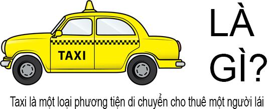 Taxi Là Gì?Tìm Hiểu Về Taxi Là Gì?