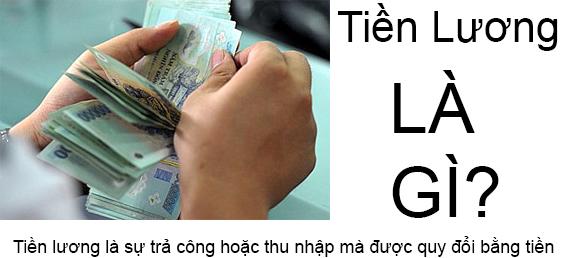 Tiền Lương Là Gì?Tìm Hiểu Về Tiền Lương Là Gì?