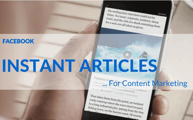 Tìm Hiểu Về Facebook Instant Articles Là Gì?