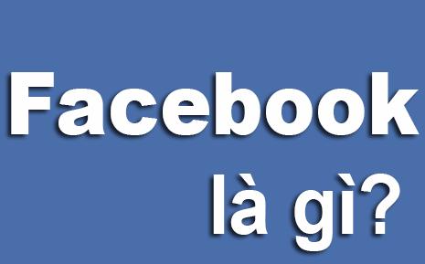 Tìm Hiểu Về Mạng Xã Hội Facebook Là Gì?