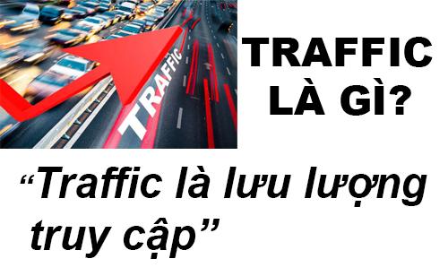 Traffic Là Gì? Khái Niệm Traffic Là Gì?