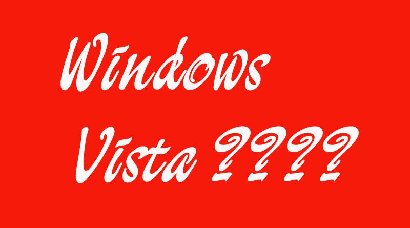 Windows Vista Là Gì? Tìm Hiểu Về Windows Vista Là Gì?
