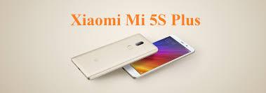 Xiaomi Mi 5S Plus Là Gì? Tìm Hiểu Về Xiaomi Mi 5S Plus Là Gì?