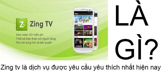 Zing TV Là Gì? Tìm Hiểu Về Zing TV Là Gì?