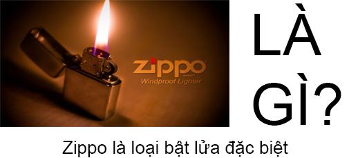 Zippo Là Gì? Tìm Hiểu Về Zippo Là Gì?